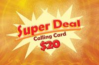Super Deal $20
